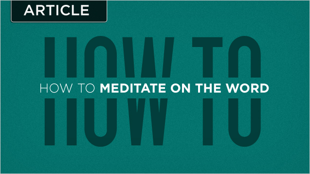 howto-meditate-on-the-word